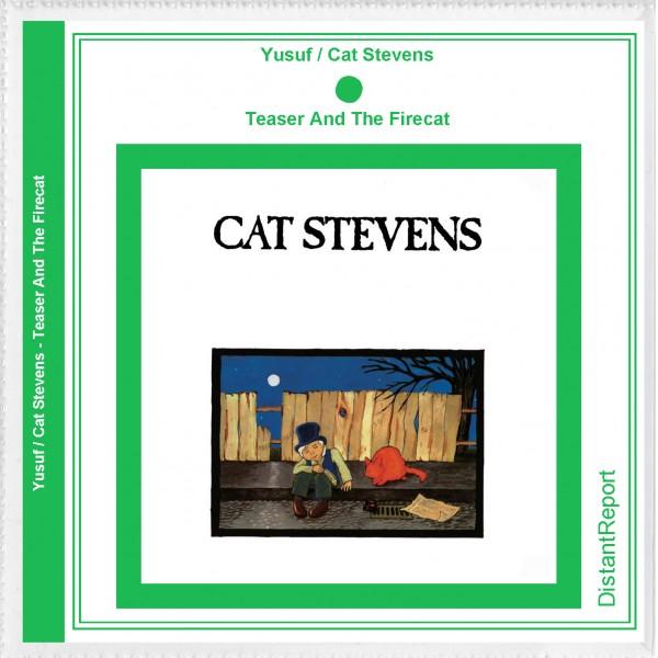 Yusuf / Cat Stevens Teaser And The Firecat - Distant Report