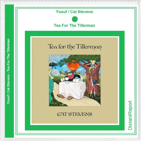 Yusuf / Cat Stevens Tea For The Tillerman - Distant Report