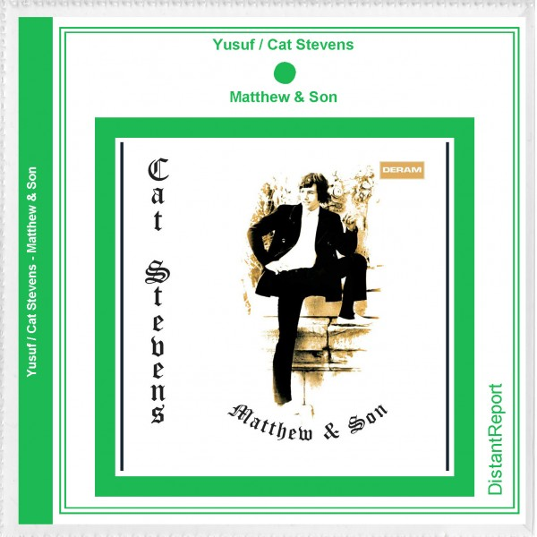 Yusuf / Cat Stevens Matthew & Son - Distant Report