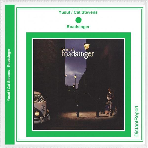 Yusuf / Cat Stevens Roadsinger - Distant Report