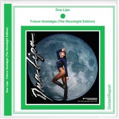 Dua Lipa Future Nostalgia (The Moonlight Edition) - Distant Report